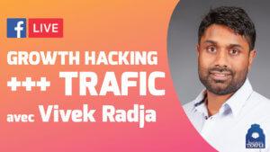 Growth Hacking, Vivek Radja, Trafic Manager chez LearnyBox.