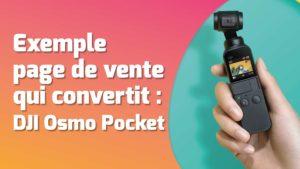 Exemple d'une page de vente qui convertit : celle de DJI Osmo Pocket